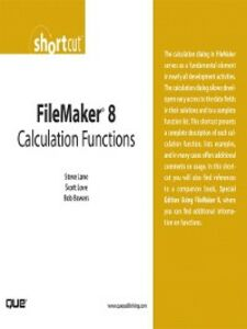Foto Cover di FileMaker 8 Calculation Functions (Digital Short Cut), Ebook inglese di AA.VV edito da Pearson Education