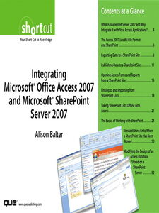 Ebook in inglese Integrating Microsoft Office Access 2007 and Microsoft SharePoint Server 2007 (Digital Short Cut) Balter, Alison