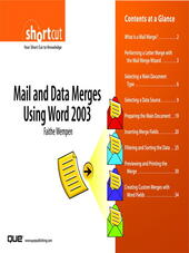Mail and Data Merges Using Word 2003 (Digital Short Cut)