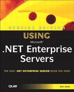 Ebook in inglese Special Edition Using Microsoft .NET Enterprise Servers Jones, Don