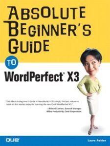 Ebook in inglese Absolute Beginner's Guide to WordPerfect X3 Adams, Ernest