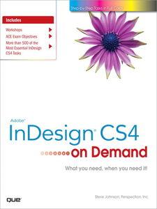 Foto Cover di Adobe InDesign CS4 on Demand, Ebook inglese di Steve Johnson,Perspection Inc., edito da Pearson Education