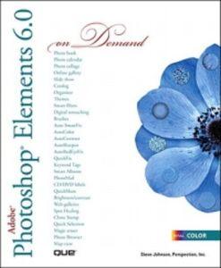 Foto Cover di Adobe Photoshop Elements 6.0 On Demand, Ebook inglese di Steve Johnson, edito da Pearson Education