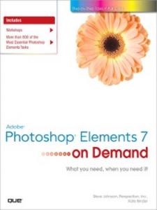 Ebook in inglese Adobe Photoshop Elements 7 on Demand Binder, Kate , Inc., Perspection , Johnson, Steve