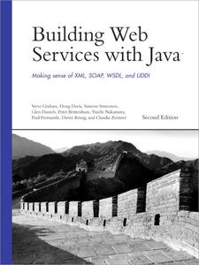 Ebook in inglese Building Web Services with Java Davis, Doug , Graham, Steve , Simeonov, Simeon