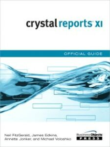 Ebook in inglese Crystal Reports XI Official Guide al., et , Fitzgerald, Neil