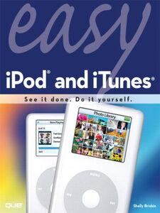 Foto Cover di Easy iPod and iTunes, Ebook inglese di Shelly Brisbin, edito da Pearson Education