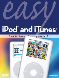 Ebook in inglese Easy iPod and iTunes Brisbin, Shelly