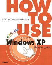 How to Use Microsoft Windows XP, Bestseller Edition