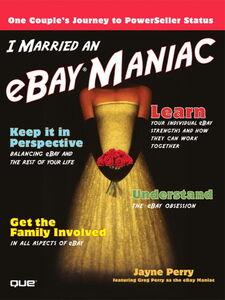 Foto Cover di I Married an eBay Maniac, Ebook inglese di Jayne Perry, edito da Pearson Education