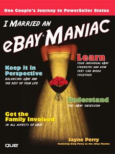 Ebook in inglese I Married an eBay Maniac Perry, Jayne