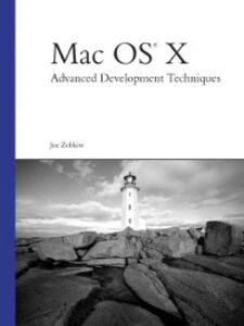 Ebook in inglese Mac OS X Advanced Development Techniques Zobkiw, Joe