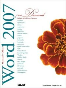 Ebook in inglese Microsoft Office Word 2007 On Demand Inc., Perspection , Johnson, Steve