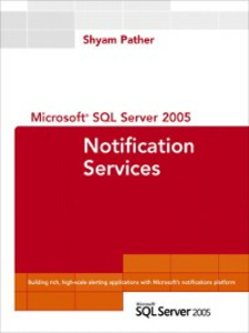 Ebook in inglese Microsoft SQL Server 2005 Notification Services Pather, Shyam