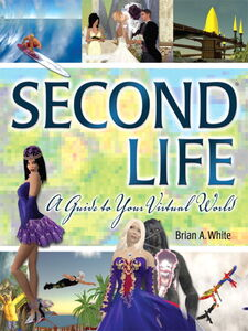 Ebook in inglese Second Life White, Brian A.