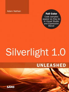 Foto Cover di Silverlight 1.0 Unleashed, Ebook inglese di Adam Nathan, edito da Pearson Education