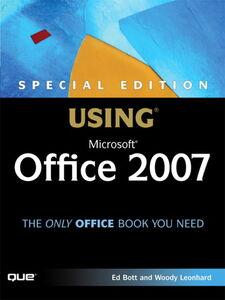 Foto Cover di Special Edition Using Microsoft Office 2007, Ebook inglese di Ed Bott,Woody Leonhard, edito da Pearson Education