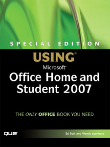 Ebook in inglese Special Edition Using Microsoft Office Home and Student 2007 Bott, Ed , Leonhard, Woody