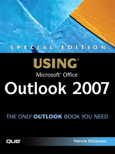 Ebook in inglese Special Edition Using Microsoft Office Outlook 2007 DiGiacomo, Patricia