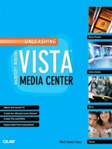 Ebook in inglese Unleashing Microsoft Windows Vista Media Center Soper, Mark Edward