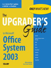 Upgrader's Guide to Microsoft Office System 2003