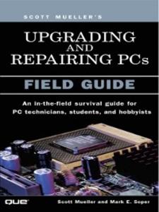Ebook in inglese Upgrading and Repairing PCs Mueller, Scott , Soper, Mark Edward