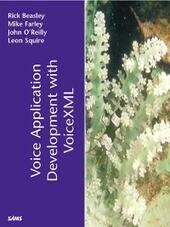 Voice Application Development with VoiceXML