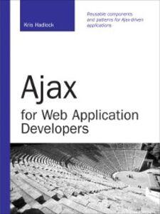 Ebook in inglese Ajax for Web Application Developers Hadlock, Kris
