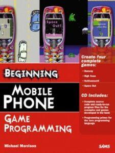 Ebook in inglese Beginning Mobile Phone Game Programming Morrison, Michael