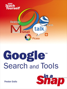 Ebook in inglese Google Search and Tools in a Snap Gralla, Preston