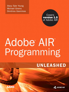 Ebook in inglese Adobe AIR Programming Unleashed Givens, Michael Tyler , Young, Stacy Tyler