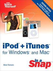 Foto Cover di iPod + iTunes for Windows and Mac in a Snap, Ebook inglese di Brian Tiemann, edito da Pearson Education