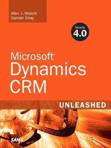 Ebook in inglese Microsoft® Dynamics CRM 4.0 Unleashed Sinay, Damian , Wolenik, Marc