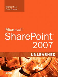 Foto Cover di Microsoft SharePoint 2007 Unleashed, Ebook inglese di Michael Noel,Colin Spence, edito da Pearson Education