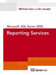 Foto Cover di Microsoft SQL Server 2005 Reporting Services, Ebook inglese di Jim Joseph,Michael Lisin, edito da Pearson Education
