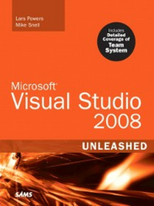 Ebook in inglese Microsoft® Visual Studio 2008 Unleashed Powers, Lars , Snell, Mike