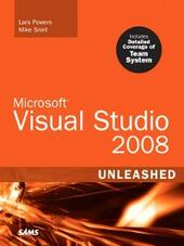 Microsoft® Visual Studio 2008 Unleashed