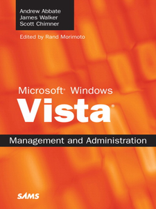 Ebook in inglese Microsoft Windows Vista Management and Administration Abbate, Andrew , Chimner, Scott , Walker, James