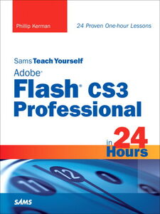 Ebook in inglese Sams Teach Yourself Adobe Flash CS3 Professional in 24 Hours Kerman, Phillip