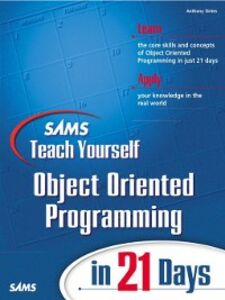 Ebook in inglese Sams Teach Yourself Object Oriented Programming in 21 Days Sintes, Anthony