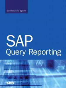 Ebook in inglese SAP Query Reporting Larocca, Danielle Signorile