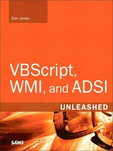 Ebook in inglese VBScript, WMI, and ADSI Unleashed Jones, Don