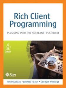 Foto Cover di Rich Client Programming, Ebook inglese di AA.VV edito da Pearson Education