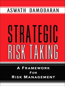 Ebook in inglese Strategic Risk Taking Damodaran, Aswath