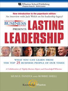 Ebook in inglese Nightly Business Report Presents Lasting Leadership Brown, Jeffrey , Junnarkar, Sandeep , Pandya, Mukul , Shell, Robbie