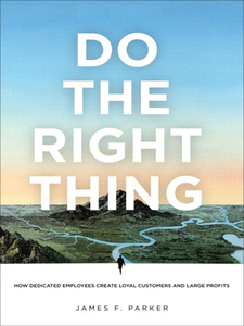 Ebook in inglese Do the Right Thing Parker, James F.