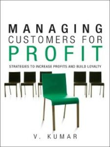 Ebook in inglese Managing Customers for Profit Kumar, V.
