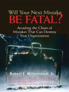 Ebook in inglese Will Your Next Mistake Be Fatal? Mittelstaedt, Robert