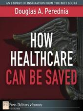 How Healthcare Can Be Saved