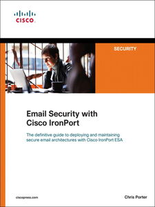 Ebook in inglese Email Security with Cisco IronPort Porter, Chris